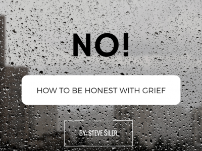 No! – How to Be Honest with Grief